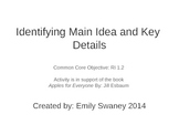 RI 1.2 Main Idea and Details Differentiated Activities