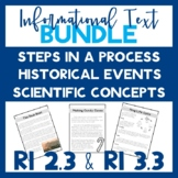 RI 2.3 & RI 3.3 Informational Text (Historical, Scientific & Steps in a Process)