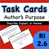 RI 2.6 Task Cards - Author's Main Purpose: Describe, Explain, Answer