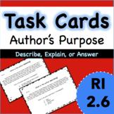 RI 2.6 Task Cards - Author's Main Purpose: Describe, Explain, Answer
