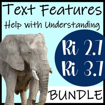 RI 2.7 Text Features Help Gain Understanding - BUNDLE
