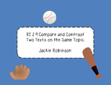 RI.2.9  Compare and Contrast Two Texts on the Same Topic-