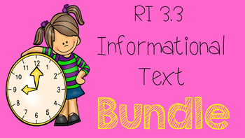 RI 3.3 Informational Text Bundle
