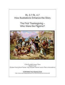 RL 3.7 4.7 4-Day Scripted UNIT Illustrations Enhance Story THANKSGIVING PILGRIMS