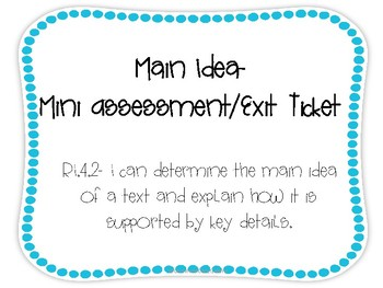 RI.4.2 Main Idea- Exit Ticket/MiniAssessment