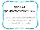 RI.4.2 Main Idea- Exit Ticket/MiniAssessment