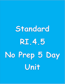RI.4.5 Text Structure 5 Day - No Prep Unit