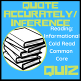 RI 5.1 Quotes Accurately/Inference, Informational Text, Common Core Quiz