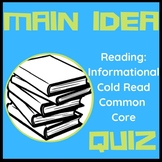 RI 5.2  Main Idea Informational Text Common Core Quiz