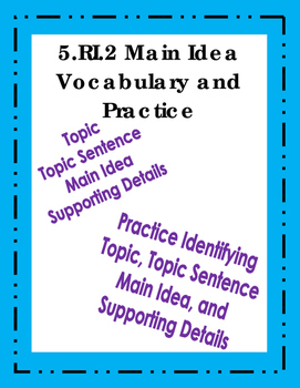 RI.5.2 Main Idea Vocabulary and Practice #2