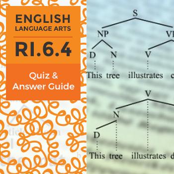 RI.6.4 - Quiz and Answer Guide