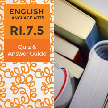 RI.7.5- Quiz and Answer Guide