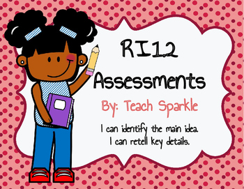 RI1.2 Assessments (Main Idea and Key Details)