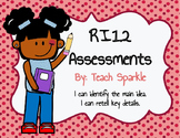 RI1.2 Assessments (Main Idea and Key Details)