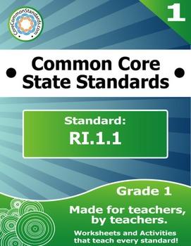 RI.1.1 First Grade Common Core Bundle - Worksheet, Activity, Poster, Assessment