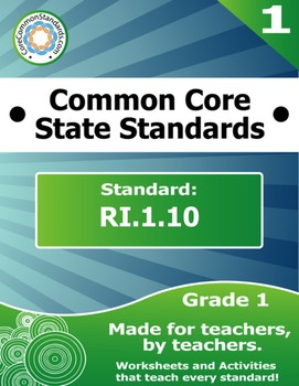 RI.1.10 First Grade Common Core Bundle - Worksheet, Activity, Poster, Assessment
