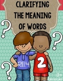 RI.1.4 Ask and answer questions to clarify the meaning of words