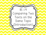 RI.1.9 - Comparing Two Texts on the Same Topic (Introduction)