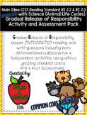 RI2.2 Main Idea w/Animal Life Cycle Gradual Release Activities & Assessment Pack