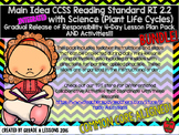RI2.2 Main Idea with Science Gradual Release Mini-Lesson & Activity BUNDLE