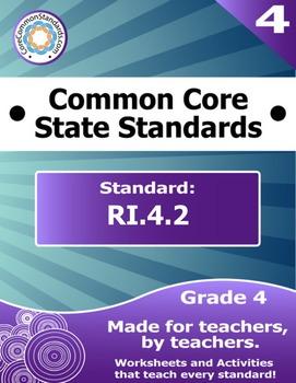 RI.4.2 Fourth Grade Common Core Bundle - Worksheet, Activity, Poster, Assessment