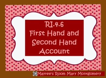 RI.4.6 Compare & Contrast 1st hand & 2nd hand accounts Common Core