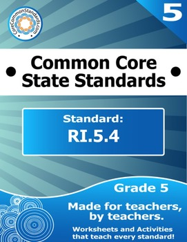 RI.5.4 Fifth Grade Common Core Bundle - Worksheet, Activity, Poster, Assessment