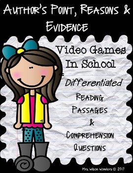 Author's Point, Reasons, Evidence - RI 2.8, 3.8, 4.8, 5.8 Differentiated Reading
