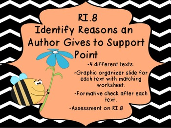 RI.8 Identify the reasons an author gives to support points in a text