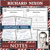RICHARD NIXON U.S. PRESIDENT Notes Research Project Biography