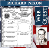 RICHARD NIXON U.S. PRESIDENT WebQuest Research Project Biography