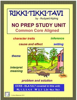 RIKKI-TIKKI-TAVI Complete Study Unit, Common Core Aligned
