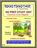 RIKKI-TIKKI-TAVI Complete Study Unit, Common Core Aligned