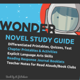 Wonder by R.J. Palacio: A Teacher Guide (Includes Differentiated Content) Bundle