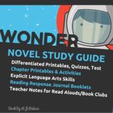 Wonder by R.J. Palacio Novel Study - A Teacher Guide Bundle