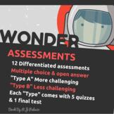 Wonder by R.J. Palacio: Assessments (Quizzes, Tests)