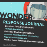 Wonder by R.J. Palacio - Read Aloud Packet (Response Journal, Teacher Notes)
