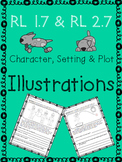 RL 1.7 & RL 2.7 Using Illustrations for Character, Setting & Plot
