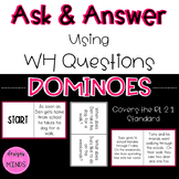RL 2.1 Dominoes- Asking and Answering Questions