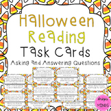 RL 2.1 Task Cards- Asking and Answering Questions HALLOWEEN