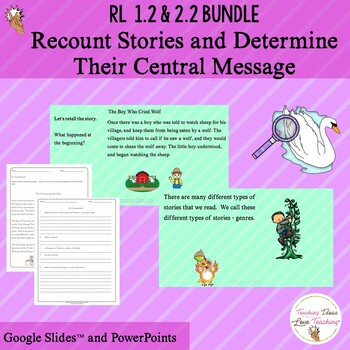 RL 2.2 Bundle:  Recount Stories and Determine Their Central Message