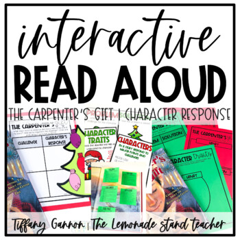 RL 2.3 Interactive Read Aloud Lessons The Carpenter's Gift