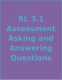 RL 3.1 Assessment Asking and Answering Questions