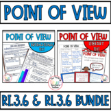 RL.3.6 and RI.3.6 Point of View BUNDLE