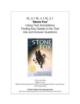 RL 3.1 RI 3.1 STONE FOX 10-Day Scripted *COMPLETE* UNIT Close Reading