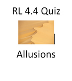 RL 4.4 Quiz - Allusions