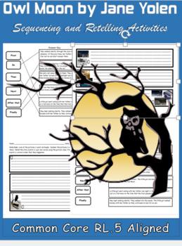 RL.5 Owl Moon by Jane Yolen Sequencing & Retelling Activities No Prep