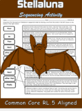 RL.5 Stellaluna by Janell Cannon Sequencing Activity No Prep