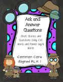 RL.K.1 No Prep Comprehension Stories with CVC and Primer Sight Words