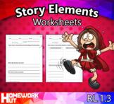 RL.1.3 - Story Elements Worksheets
